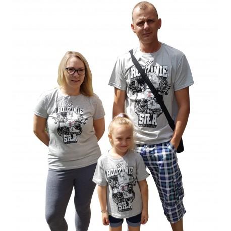 Koszulka W RODZINIE SIŁA!
